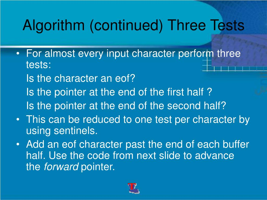 Algorithm (continued) Three Tests