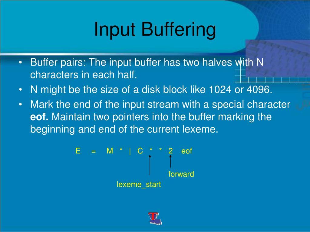 Input Buffering