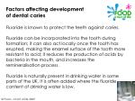 factors affecting development of dental caries13