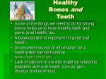 healthy bones and teeth
