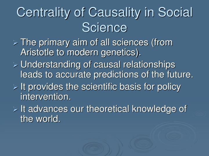 Centrality of causality in social science
