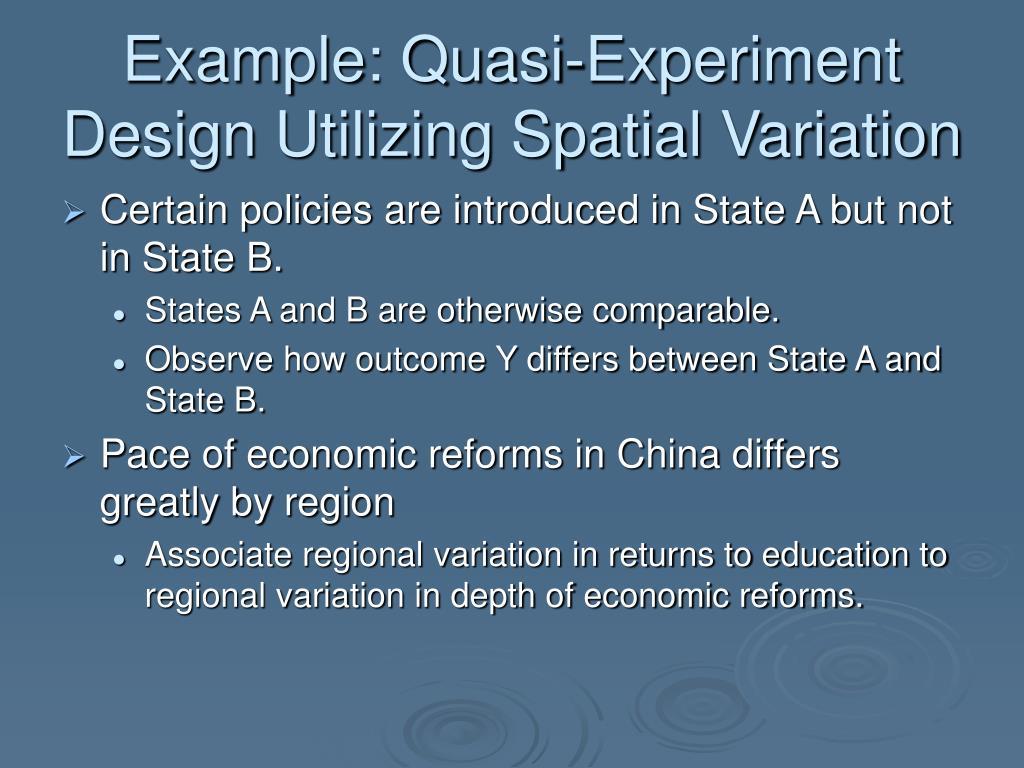 Example: Quasi-Experiment Design Utilizing Spatial Variation