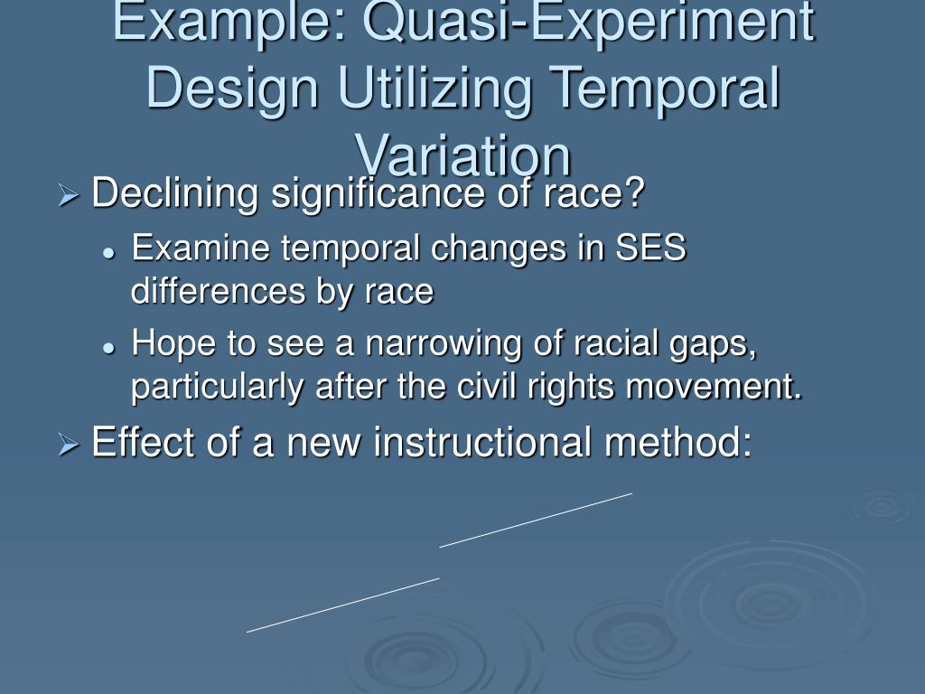 Example: Quasi-Experiment Design Utilizing Temporal Variation