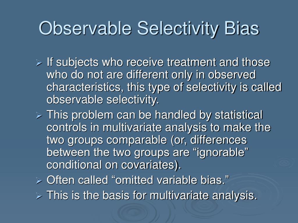 Observable Selectivity Bias