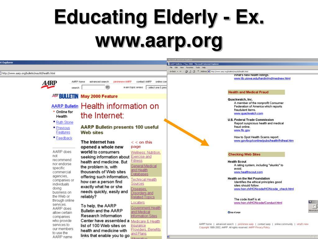 Educating Elderly - Ex. www.aarp.org
