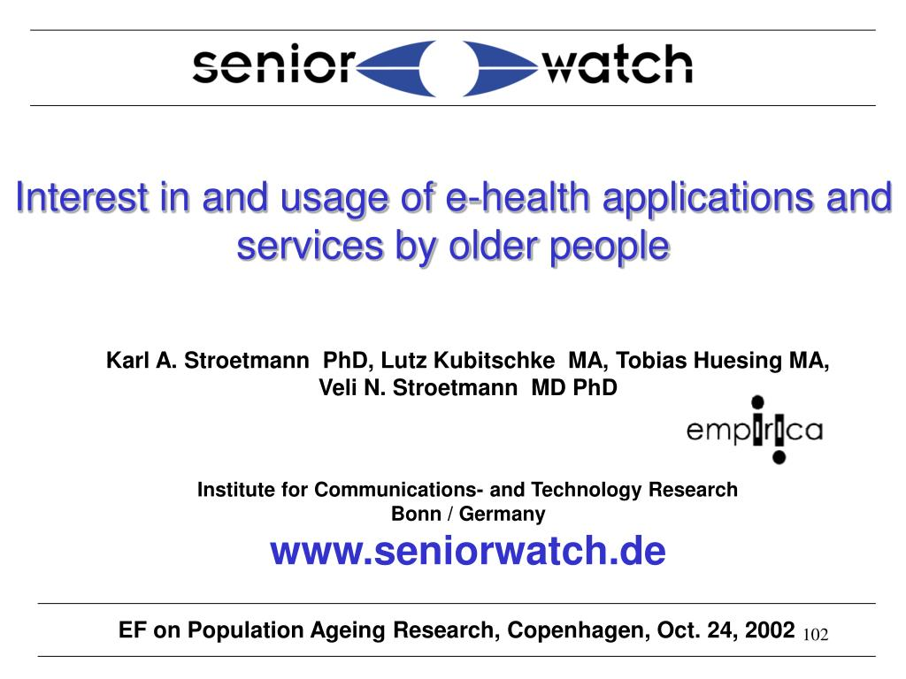 Interest in and usage of e-health applications and services by older people