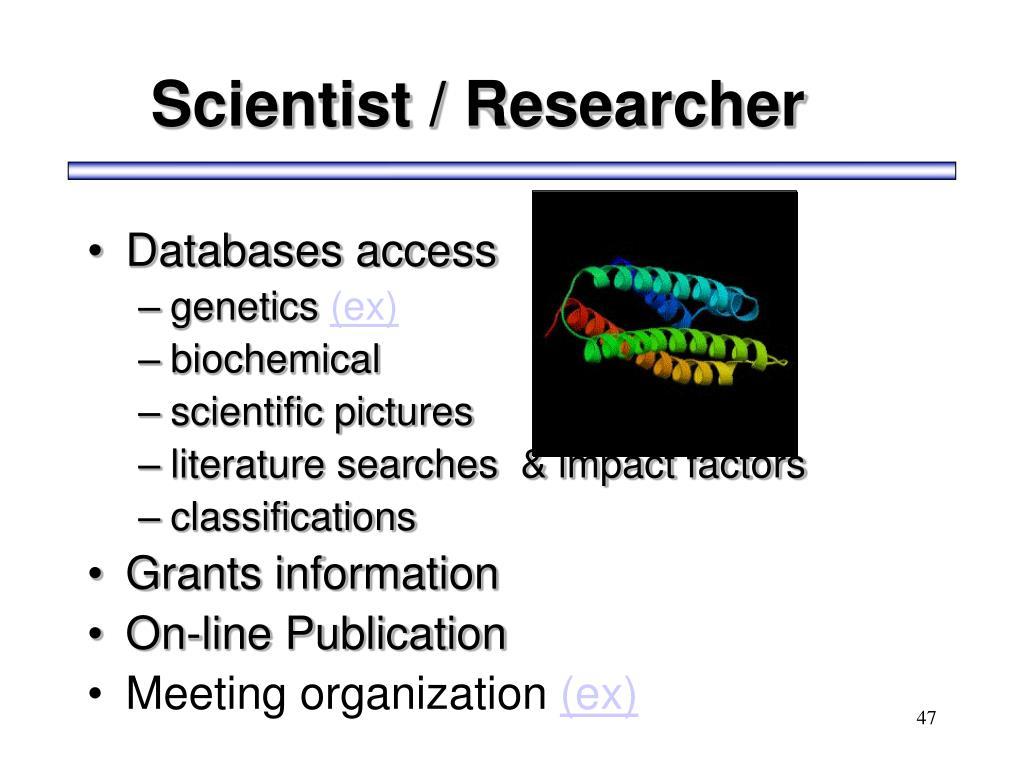 Scientist / Researcher