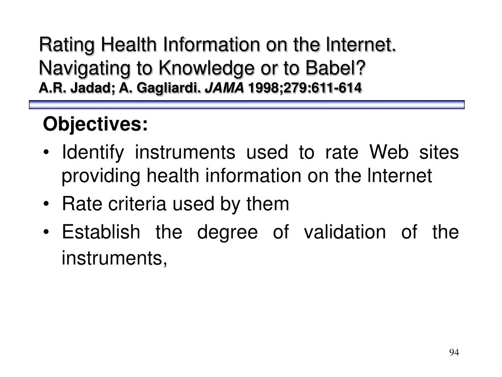 Rating Health Information on the lnternet. Navigating to Knowledge or to Babel?