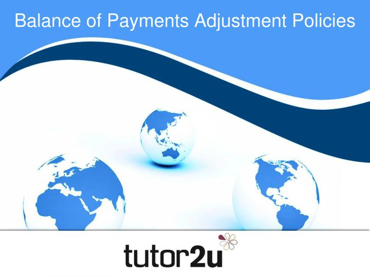balance of payments adjustment policies n.