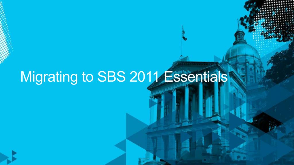 Migrating to SBS 2011 Essentials