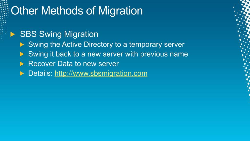 Other Methods of Migration