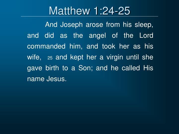 Matthew 1:24-25