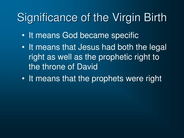 Significance of the Virgin Birth