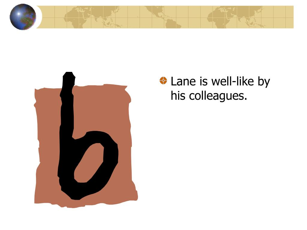 Lane is well-like by his colleagues.