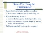 rules for using the thermometer