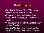 monitor location