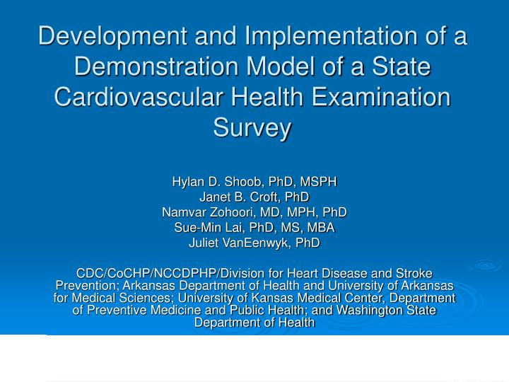 Development and Implementation of a Demonstration Model of a State Cardiovascular Health Examination...