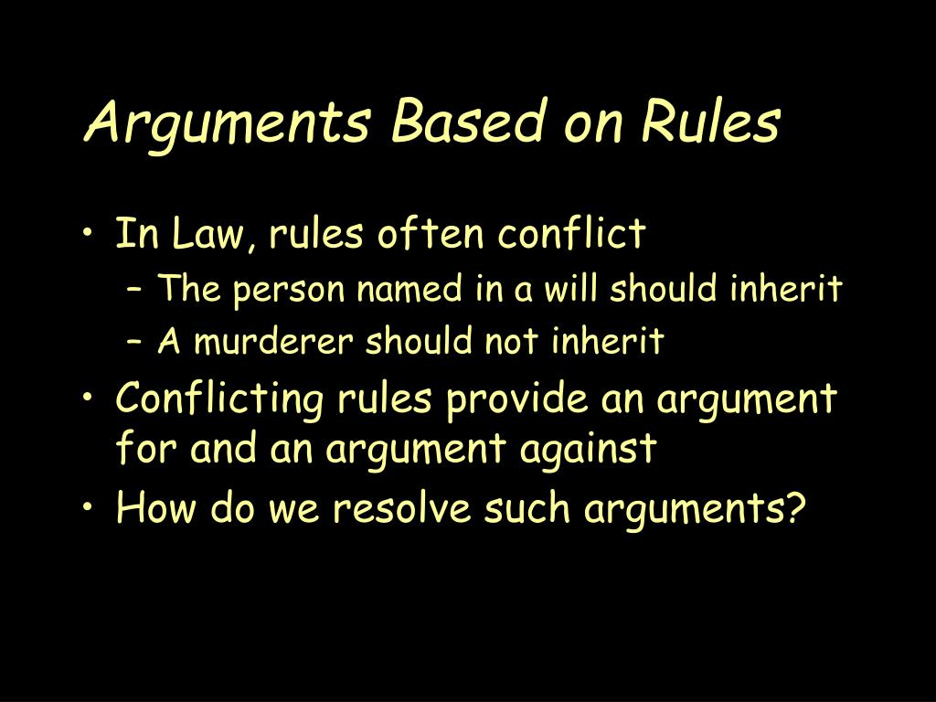 Arguments Based on Rules
