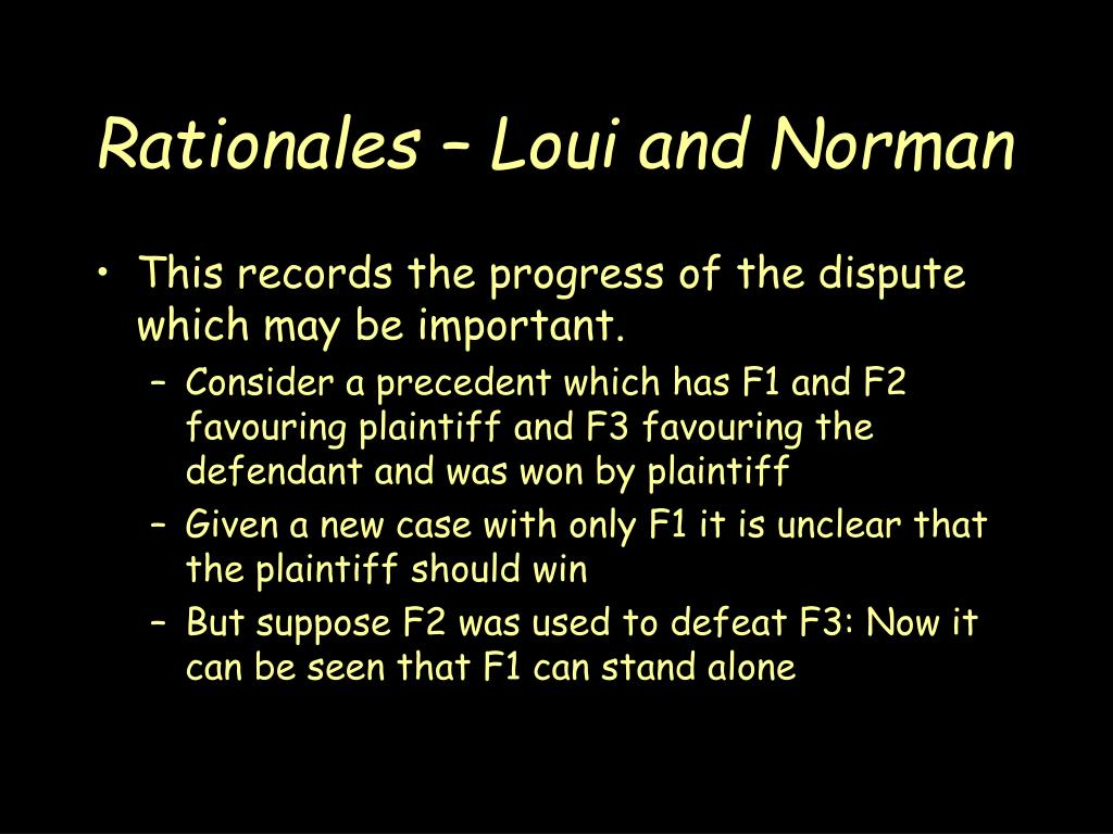 Rationales – Loui and Norman