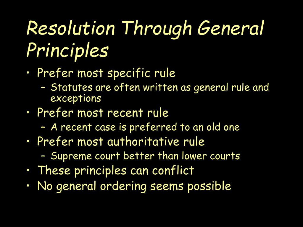 Resolution Through General Principles