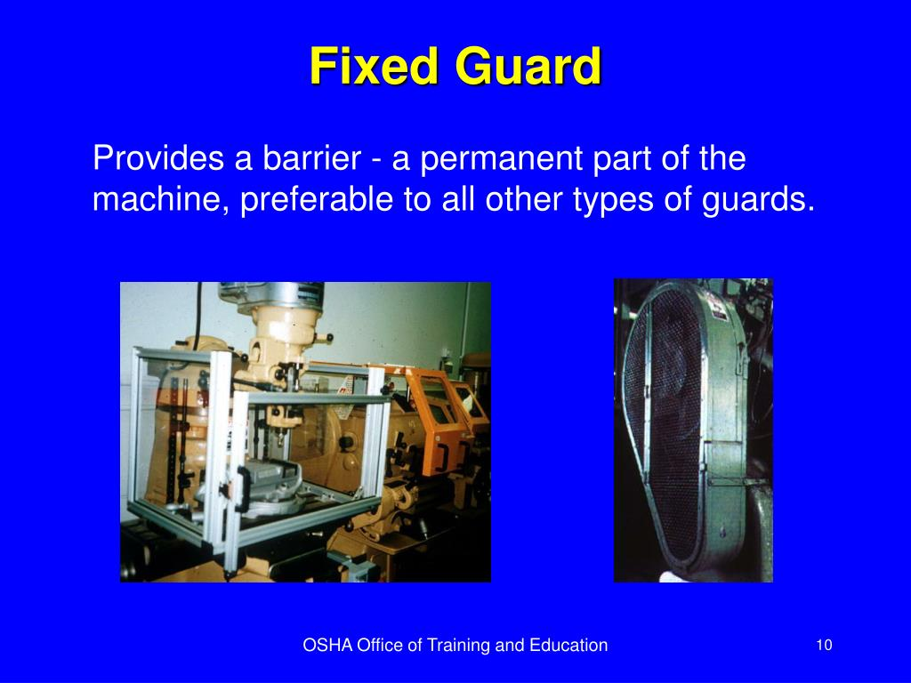 Fixed Guard