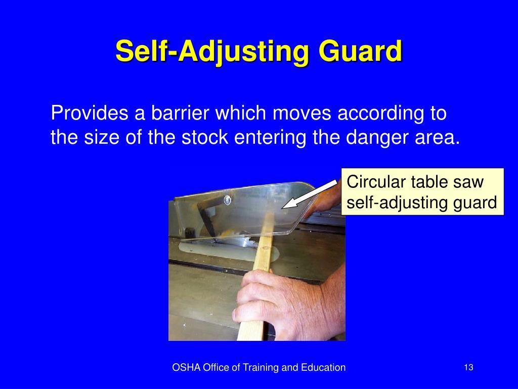 Self-Adjusting Guard