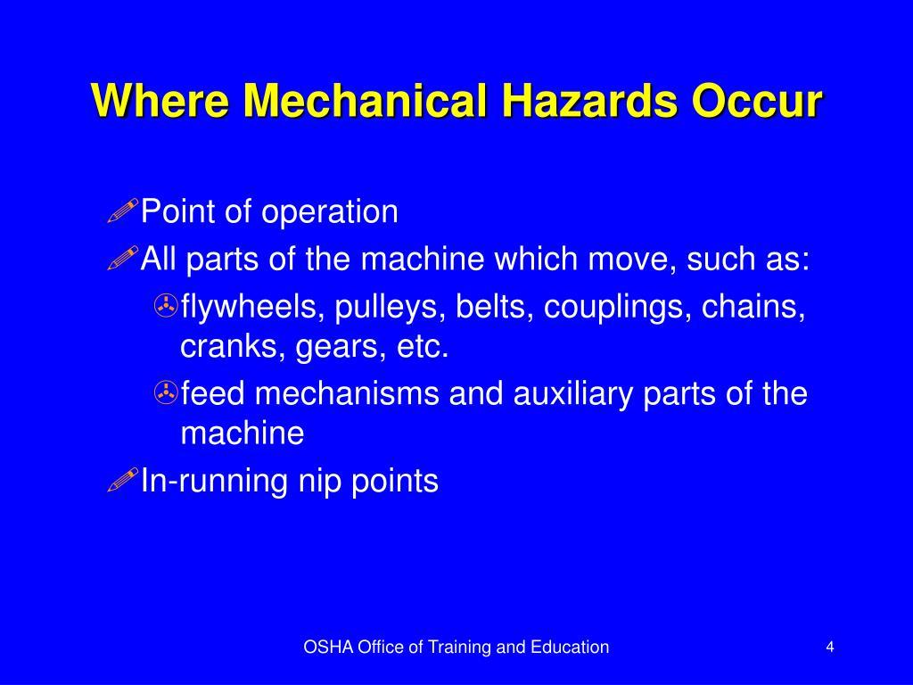 Where Mechanical Hazards Occur