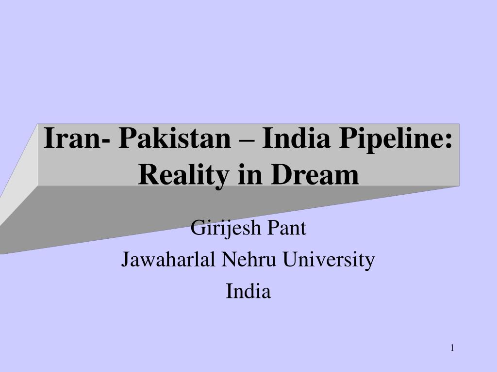 iran pakistan india pipeline reality in dream l.