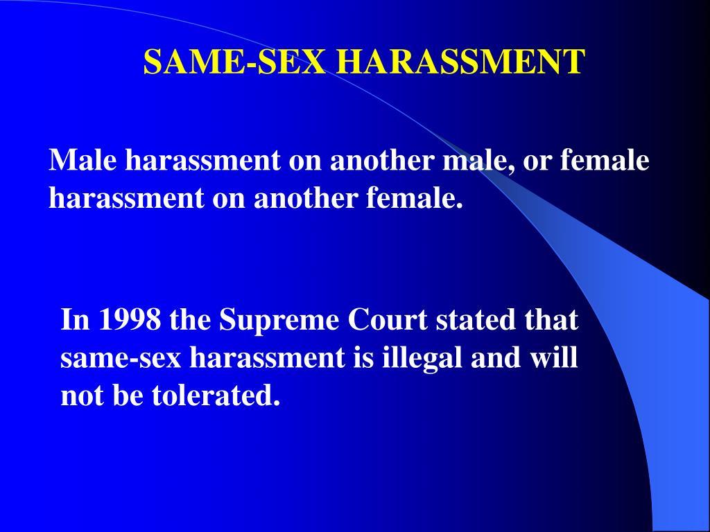 SAME-SEX HARASSMENT