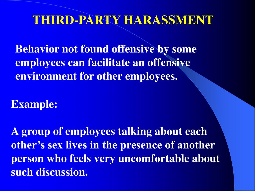 THIRD-PARTY HARASSMENT