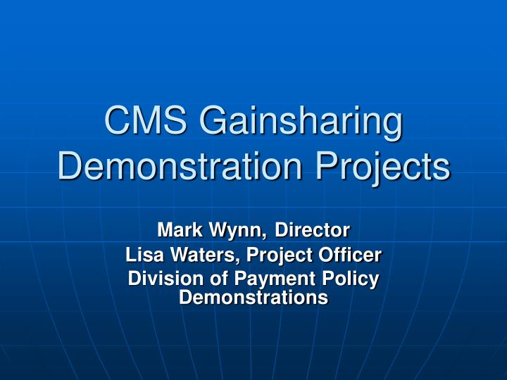 cms gainsharing demonstration projects n.
