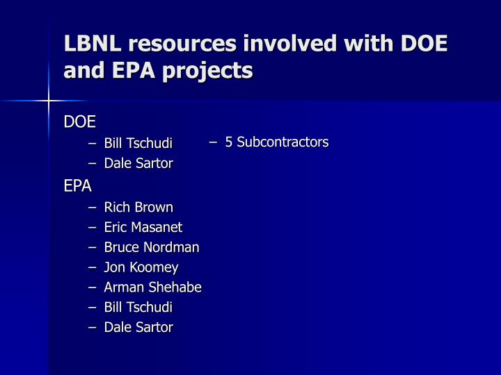 Lbnl resources involved with doe and epa projects