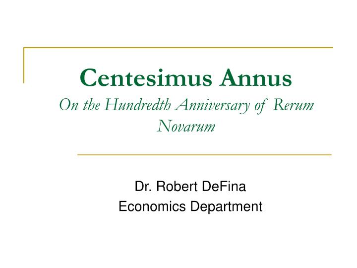 centesimus annus on the hundredth anniversary of rerum novarum n.