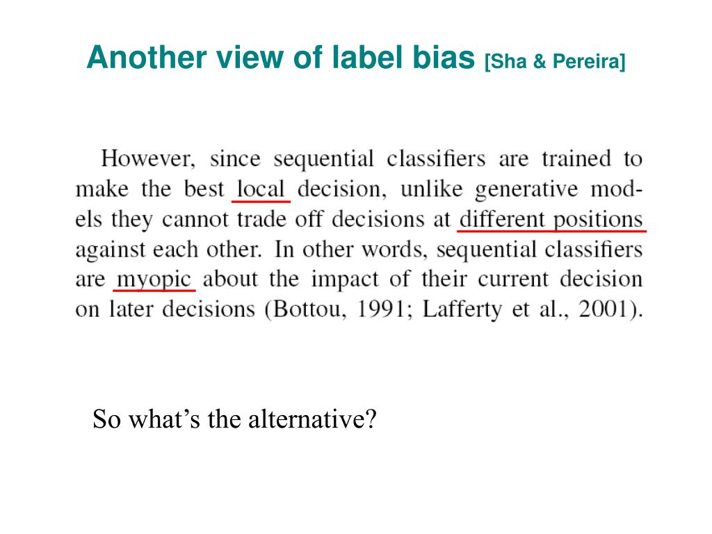 Another view of label bias