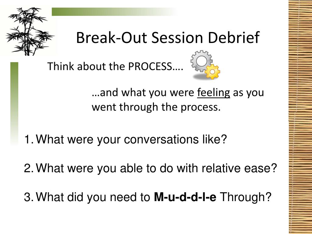 Break-Out Session Debrief