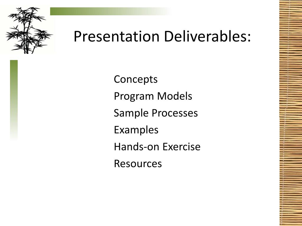Presentation Deliverables: