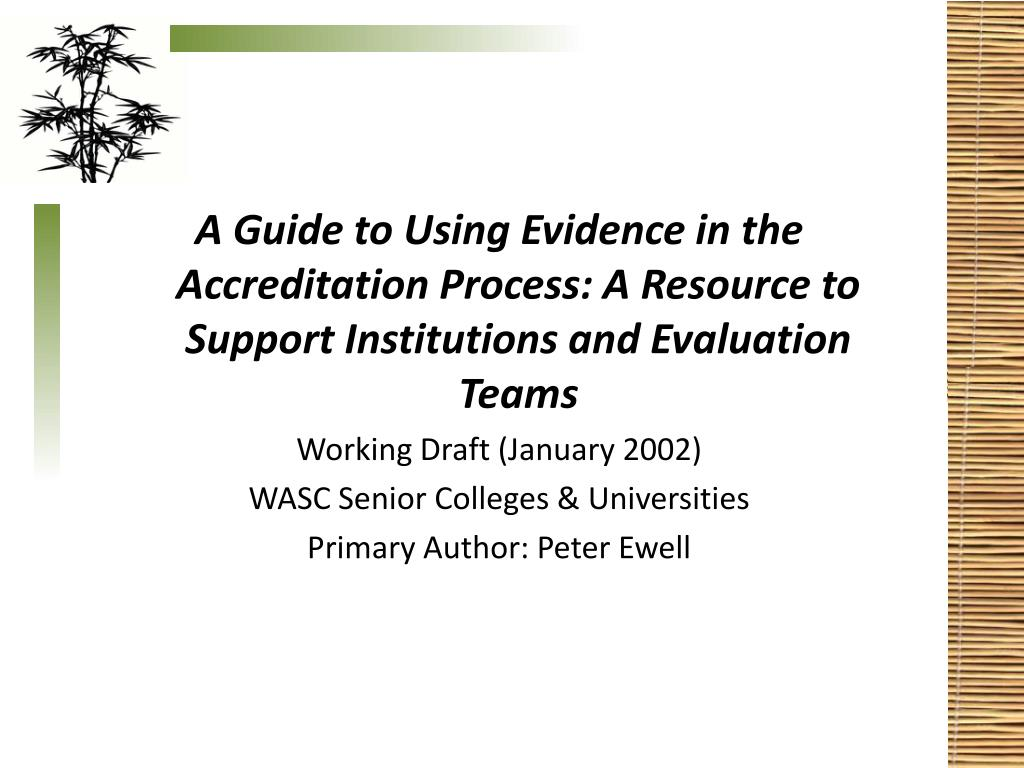 A Guide to Using Evidence in the Accreditation Process: A Resource to Support Institutions and Evaluation Teams