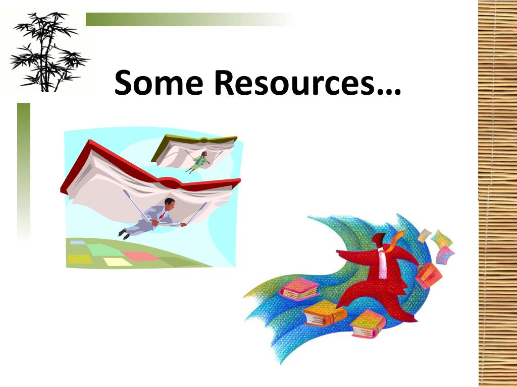 Some Resources…
