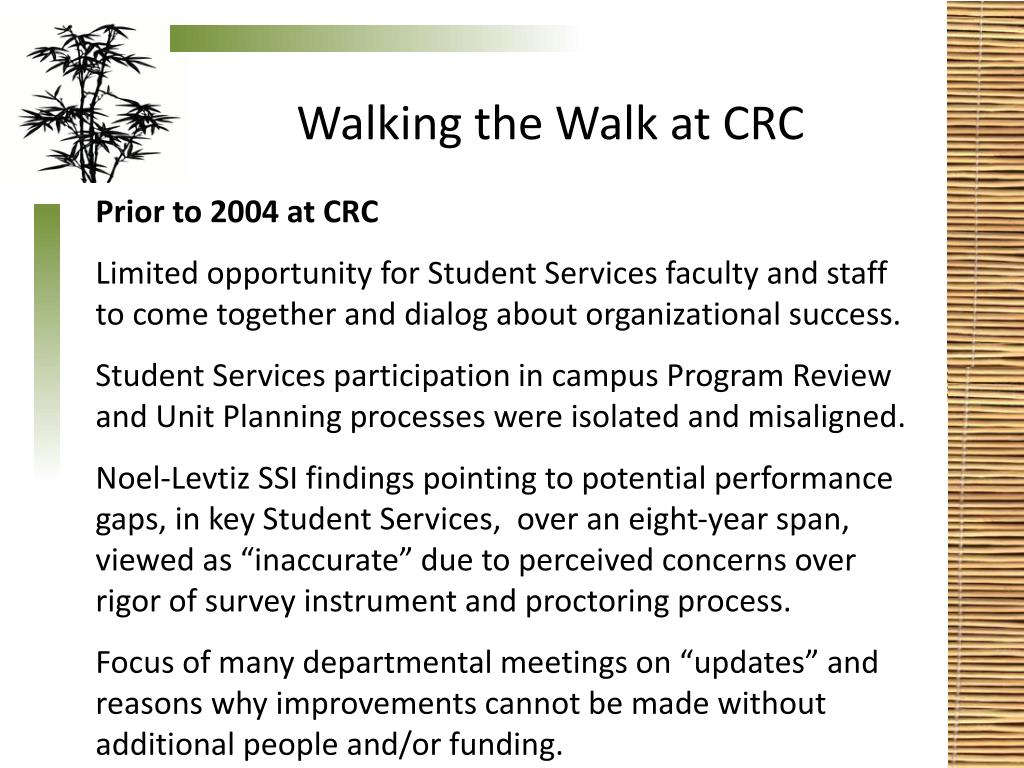 Walking the Walk at CRC