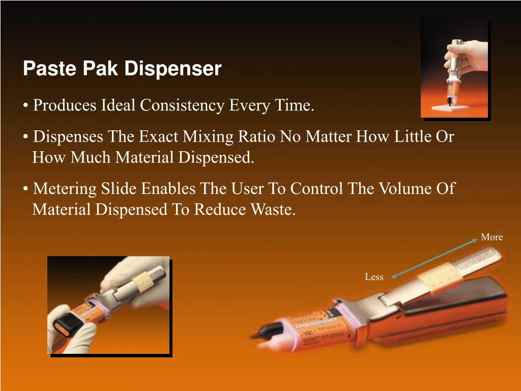 Paste Pak Dispenser