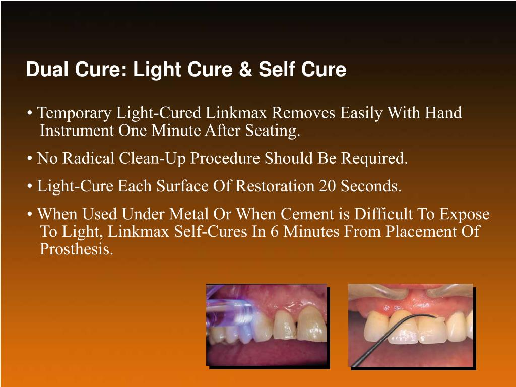 Dual Cure: Light Cure & Self Cure