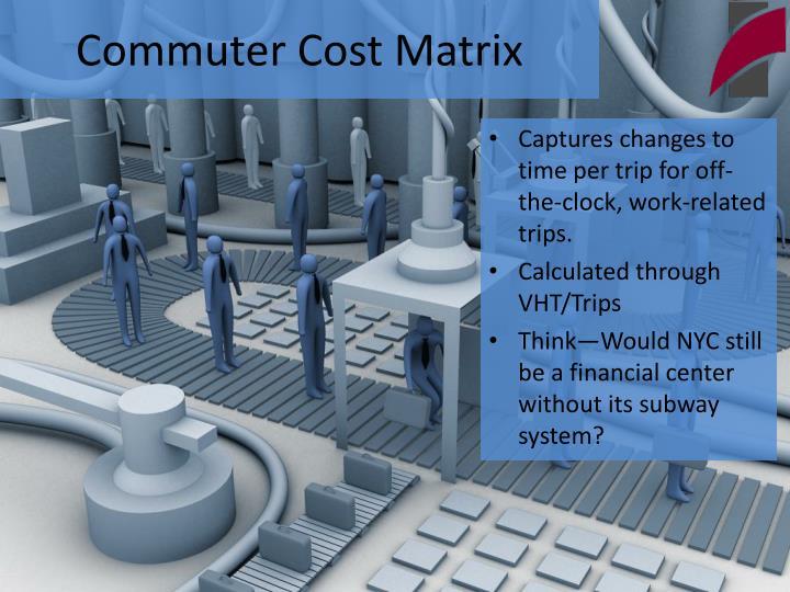 Commuter cost matrix