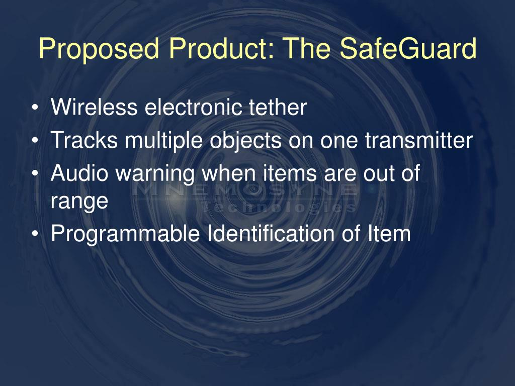 Proposed Product: The SafeGuard