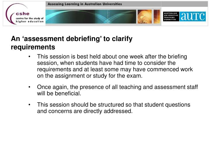 An 'assessment debriefing' to clarify requirements