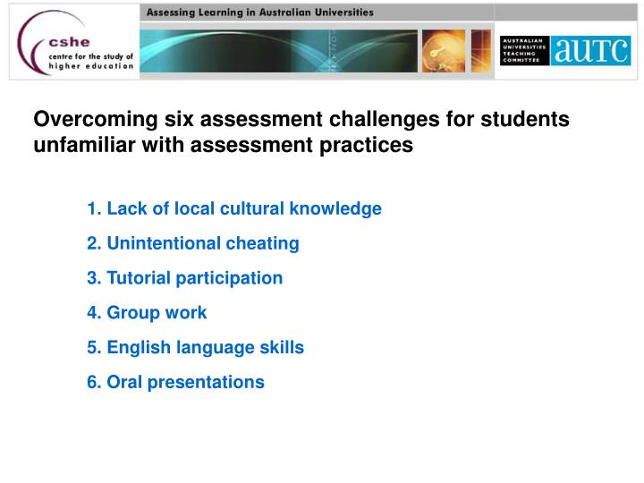 Overcoming six assessment challenges for students unfamiliar with assessment practices