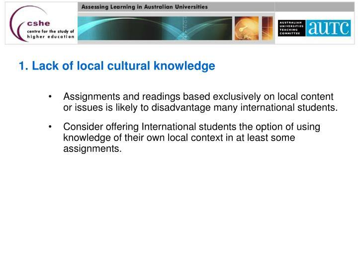 1. Lack of local cultural knowledge