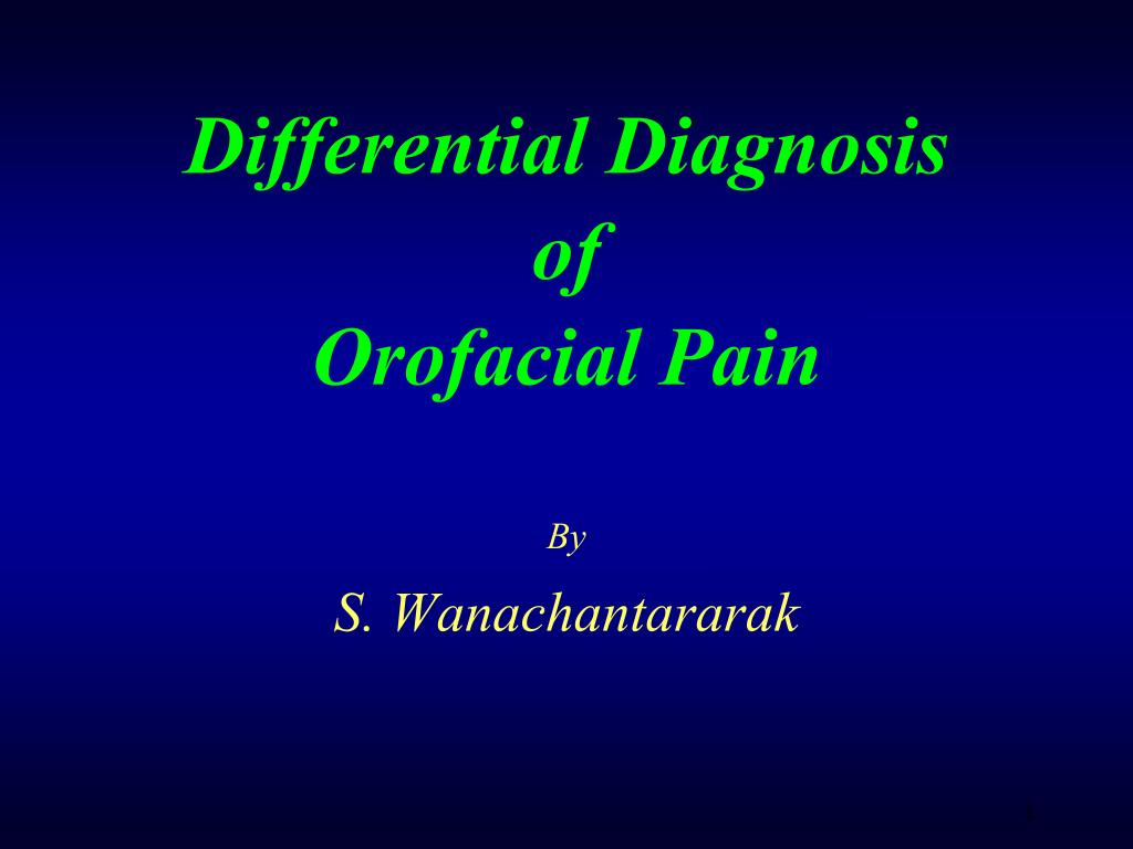 differential diagnosis of orofacial pain