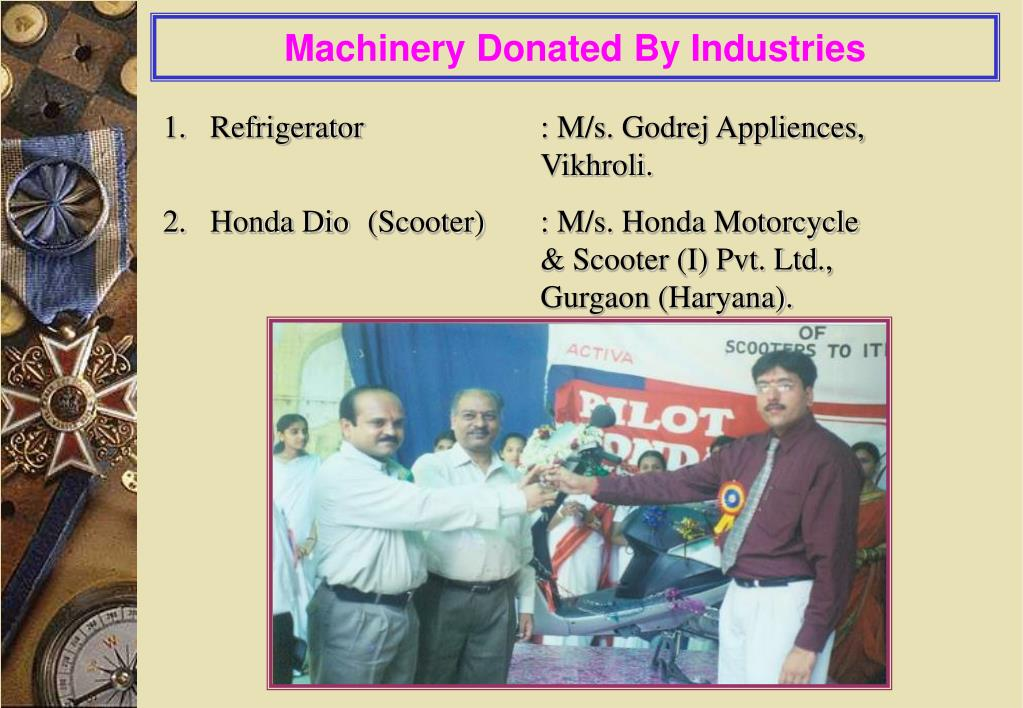 Machinery Donated By Industries