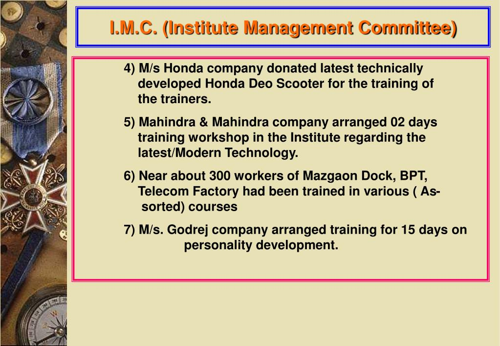 I.M.C. (Institute Management Committee)
