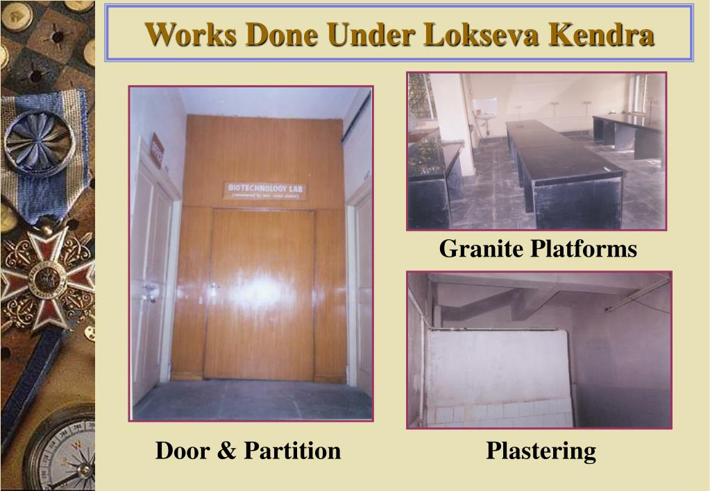 Works Done Under Lokseva Kendra